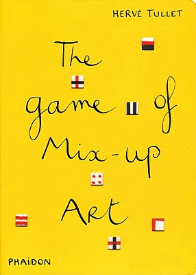 The Game of Mix-up Art By Tullet, Herve