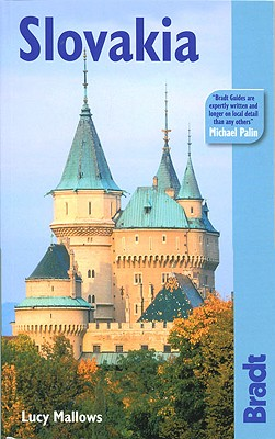 The Bradt Travel Guide Slovakia By Mallows, Lucy